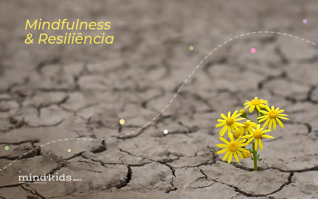 Mindfulness e Resiliência